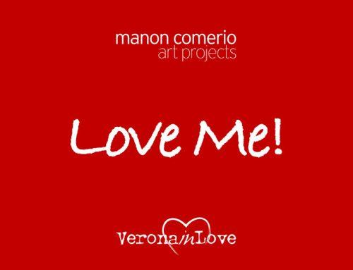 LOVE ME! – Verona, 10 febbraio