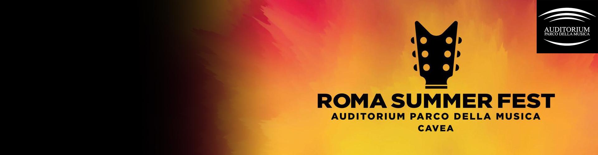 ROMA SUMMER FEST24 Giugno – 2 AgostoAUDITORIUM PARCO DELLA MUSICA ROMA